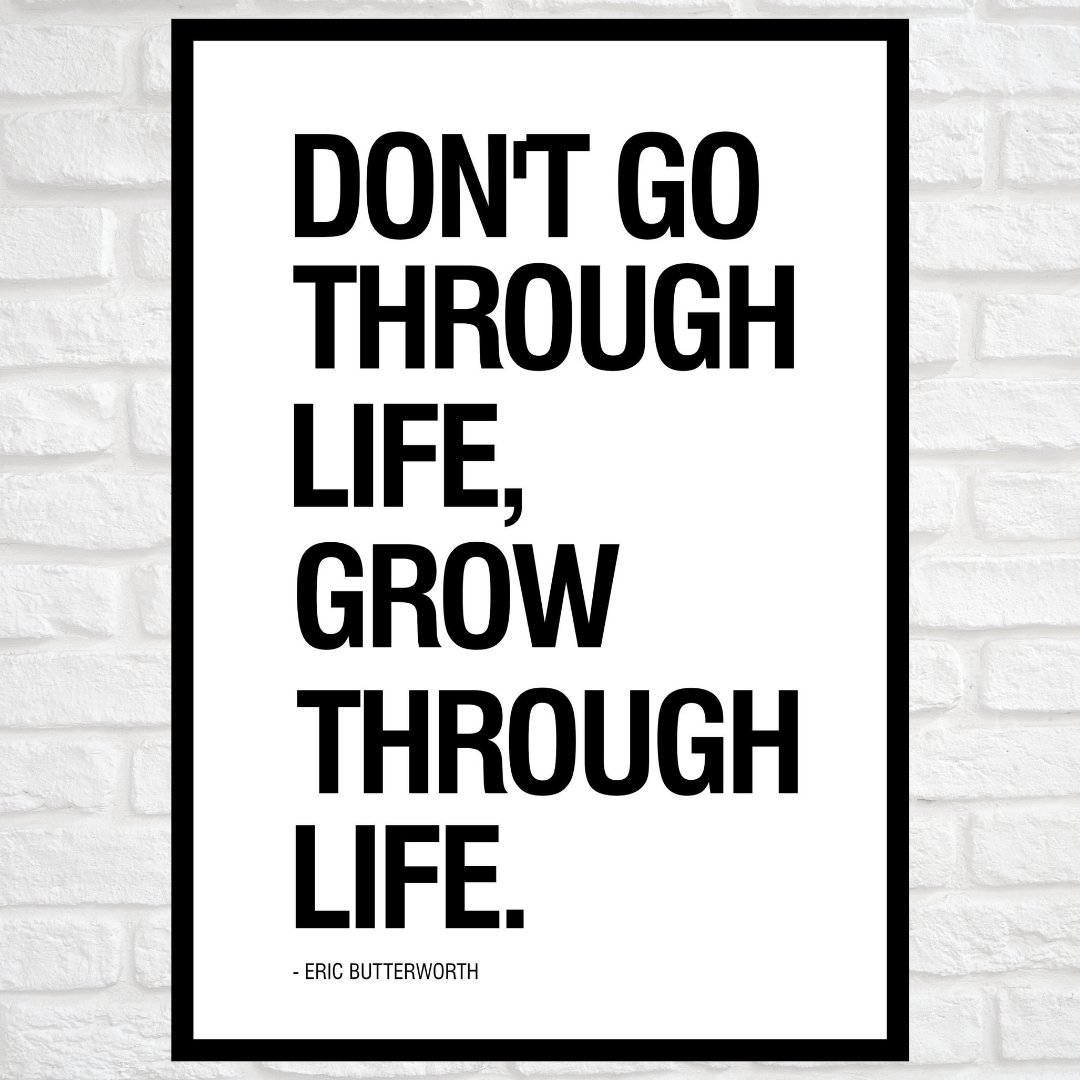 GoofyStore™ Grow through Life, Motivational Poster A3