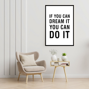 GoofyStore™ If you can DREAM it You can DO IT, Motivational Poster A3