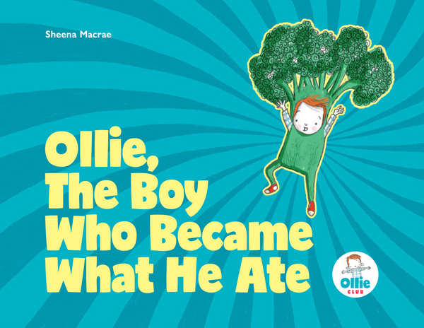 Livre de contes Storybook Ollie The Boy Who Became What He Ate