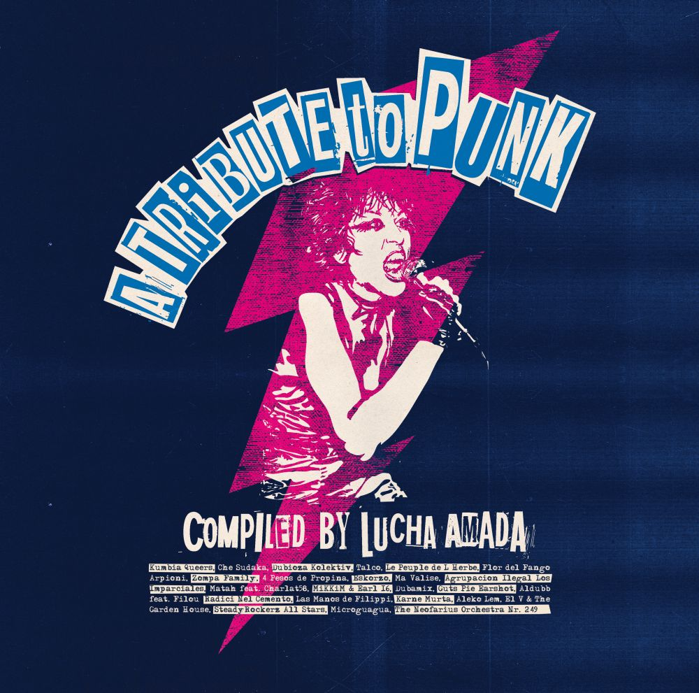 A Tribute To Punk Compiled By Lucha Amada