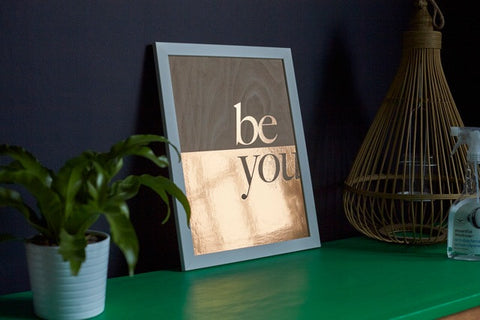 Be You Copper Wooden Sign -A3