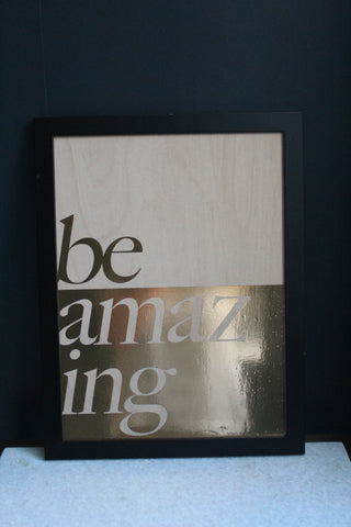 Be Amazing Copper A3 Wooden Sign - Second