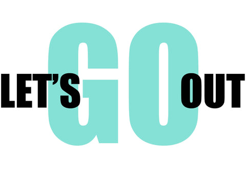 Let's Go Out Print