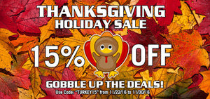 Gobble up the deals during our 15% Off Thanksgiving Sale!