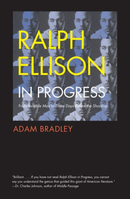 Ralph Ellison in Progress