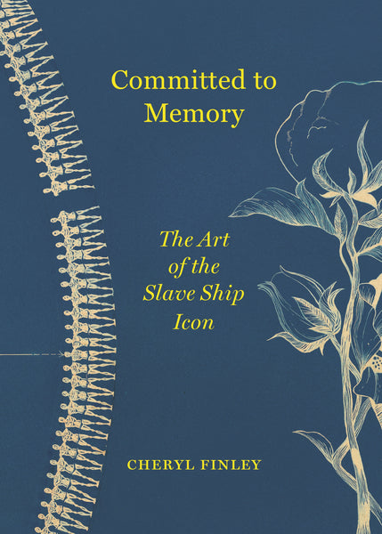 Committed to Memory: The Art of the Slave Ship Icon