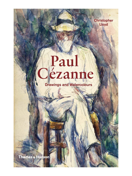Paul Cezanne: Drawings and Watercolors