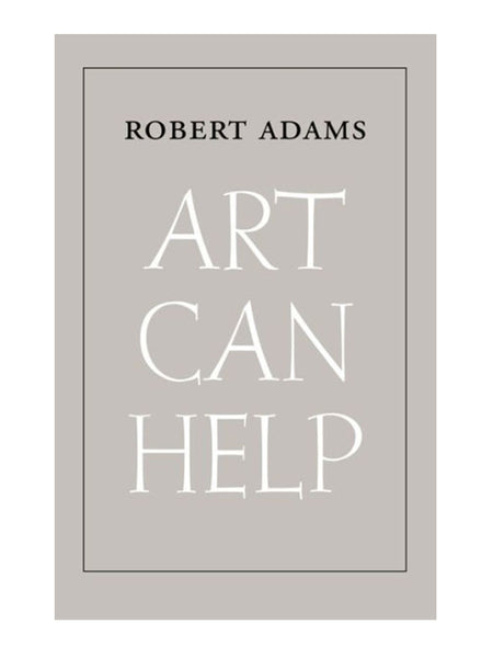 Robert Adams Art Can Help