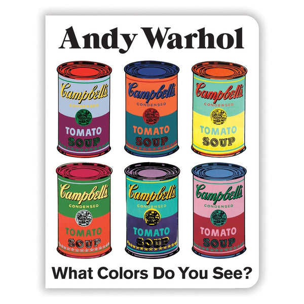 Andy Warhol What Colors Do You See? (Board Book)
