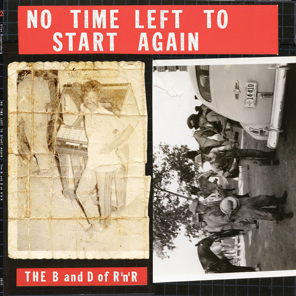 No Time to Start Again-The B and D of R and R LP vol. 2 Rural