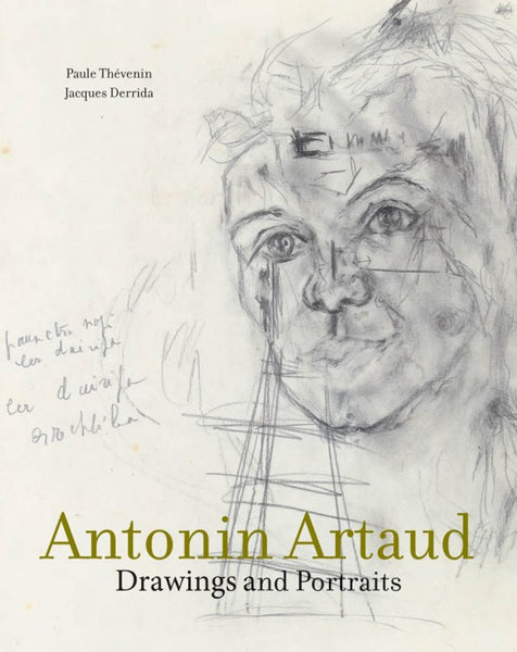 Antonin Artaud Drawings and Portraits