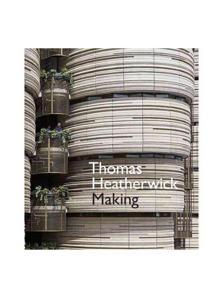 Thomas Heatherwick: Making, revised edition