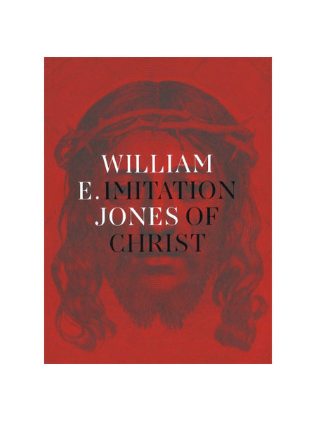 William E. Jones: Imitation of Christ