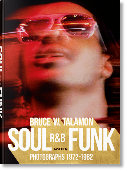 Bruce W. Talamon: Soul. R&B. Funk. Photographs 1972–1982