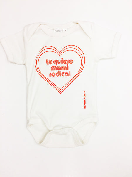 Radical Women: Te Quiero Mi Mami Radical Onesie