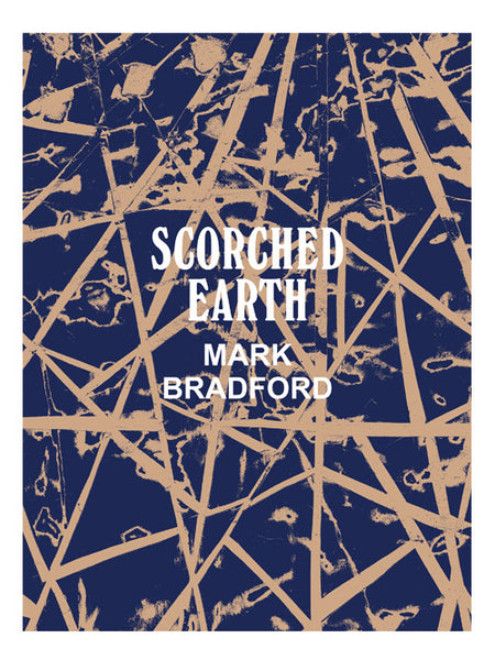 Scorched Earth: Mark Bradford