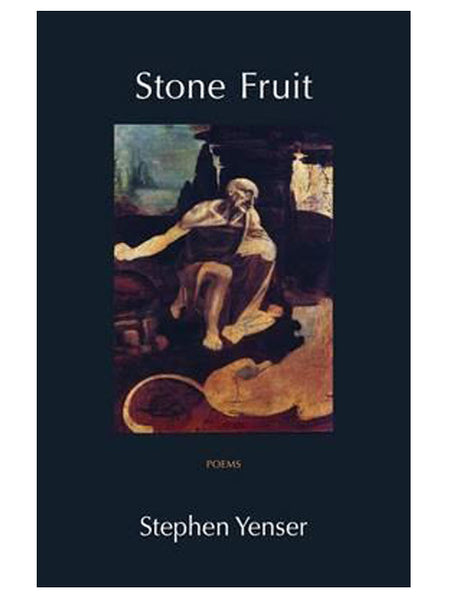 Stone Fruit: Poems