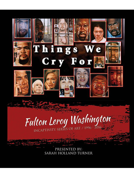 Fulton Leroy Washington: Things We Cry For