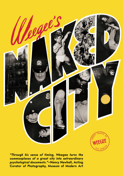 Weegee's: Naked City