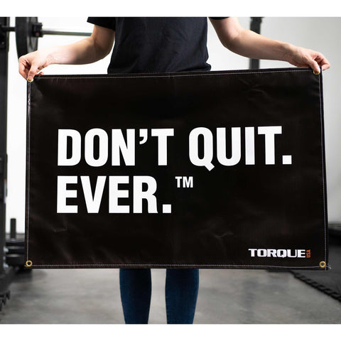 "Torque ""Don't Quit. Ever."" Gym Banner"