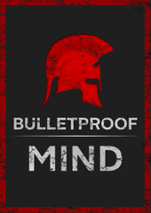 BULLETPROOF MIND EBOOK