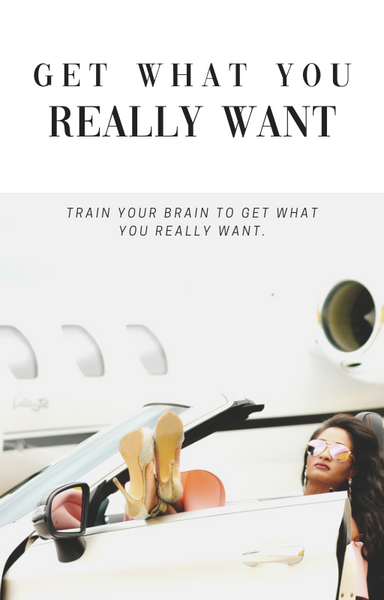 GET WHAT YOU REALLY WANT EBOOK