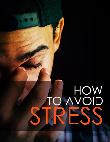 HOW TO AVOID STRESS EBOOK
