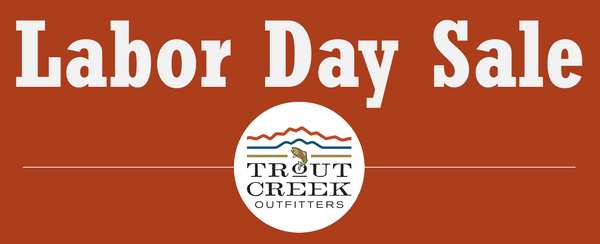 fly fishing sale labor day weekend in truckee at Trout Creek Outfitters