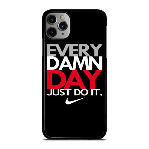 EVERY DAMN DAY 1-iphone-11-pro-max-case-cover