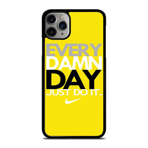 EVERY DAMN DAY 3-iphone-11-pro-max-case-cover