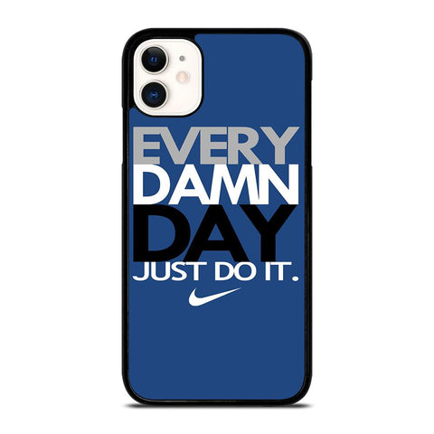 EVERY DAMN DAY 4-iphone-11-case-cover
