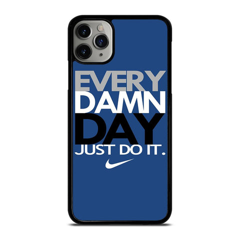 EVERY DAMN DAY 4-iphone-11-pro-max-case-cover