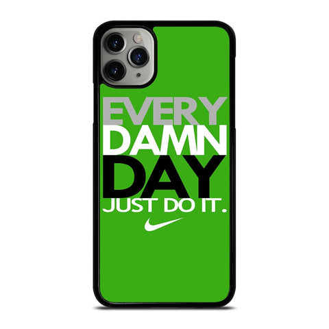 EVERY DAMN DAY 5-iphone-11-pro-max-case-cover