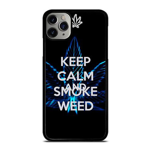 KEEP CALM AND SMOKE WEED iPhone 11 Pro Max Case Cover