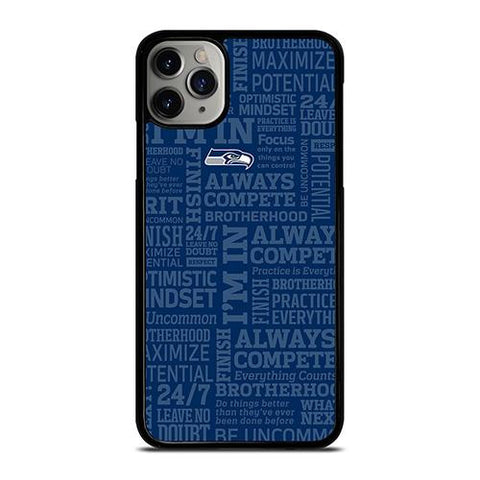 SEATTLE SEAHAWKS NFL QUOTE iPhone 11 Pro Max Case Cover