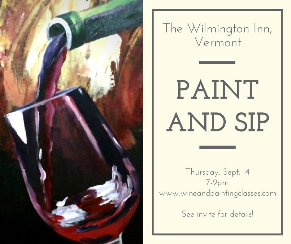 "September 14, Thurs, 7-9pm ""Paint and Sip at the Wilmington Inn"""