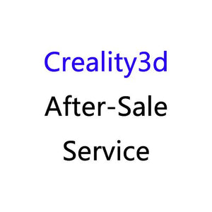 Creality3D Only for After Service Problem