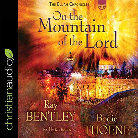 On the Mountain of the Lord: Audiobook