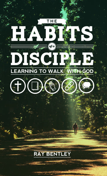 The Habits of a Disciple