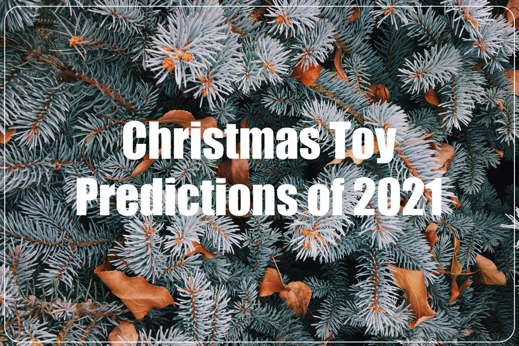 Christmas Toy Predictions of 2021