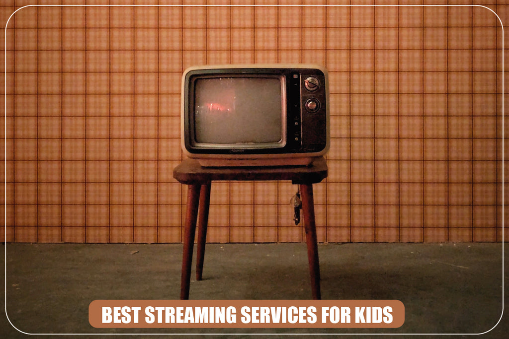 Best Streaming Services for Kids
