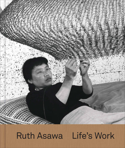 Front cover image-Ruth Asawa-Life's Work