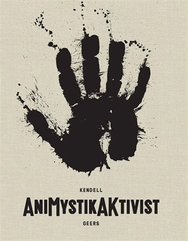 Front cover image-Kendell Geers-Animystikaktivist