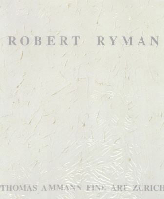 Cover image of Robert Ryman-Thomas Amann 2002-Exhibition Catalogue