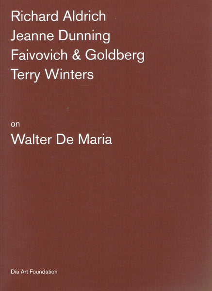 Front cover image-Walter De Maria Artists on Artists Lecture Series.