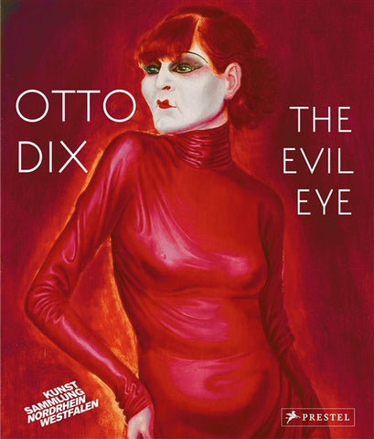 Front Cover of Otto Dix-The Evil Eye Catalogue