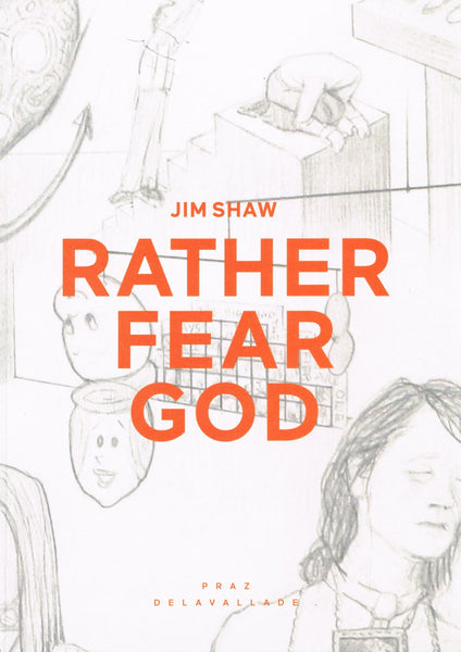 Front Cover Image-Jim Shaw-Rather Fear God