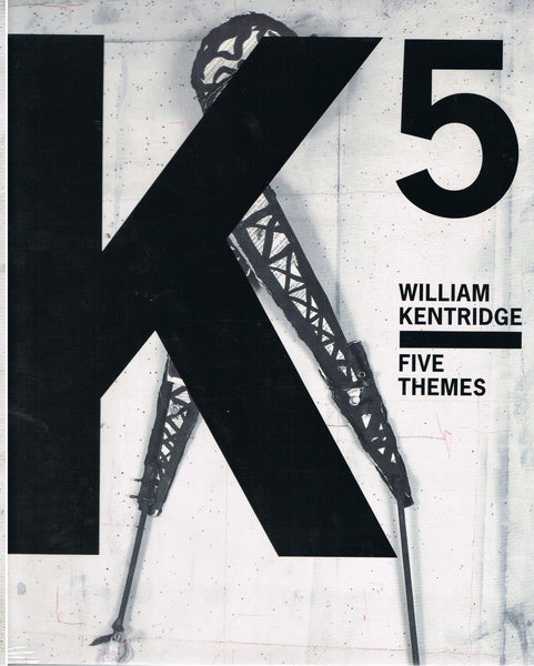 KENTRIDGE, WILLIAM. FIVE THEMES