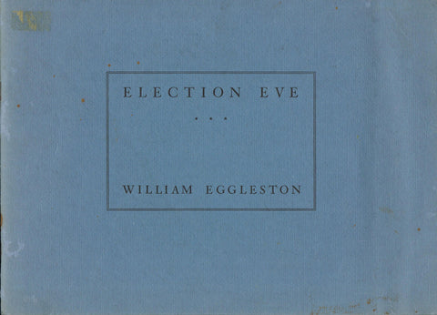 Front Cover Image-William Eggleston-Election Eve