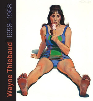 Front cover image-Wayne Thiebaud 1958-1968
